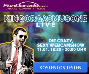 Exklusive Liveshows mit King Orgasmus One